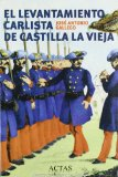 Portada de EL LEVANTAMIENTO CARLISTA DE CASTILLA LA VIEJA