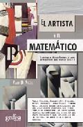 Portada de EL ARTISTA Y EL MATEMATICO. LA HISTORIA DE NICOLAS BOURKAI, EL GENIO QUE NUNCA EXISTIO