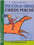 Portada de PICCOLO ORSO CHIEDE PERCHÉ (I GATTI BIANCHI)