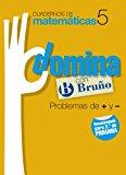 Portada de CUADERNOS DOMINA MATEMÁTICAS 5 PROBLEMAS DE + Y -