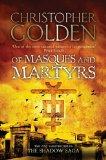 Portada de OF MASQUES AND MARTYRS (SHADOW SAGA 3)