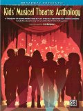 Portada de BROADWAY PRESENTS! KIDS' MUSICAL THEATRE ANTHOLOGY: A TREASURY OF SONGS FROM STAGE & FILM, SPECIALLY DESIGNED FOR YOUNG SINGERS! (BOOK & CD) BY ALFRED PUBLISHING STAFF (11-JAN-2008) PAPERBACK
