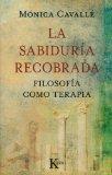 Portada de LA SABIDURÍA RECOBRADA: FILOSOFÍA COMO TERAPIA (SABIDURIA PERENNE)