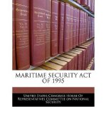 Portada de MARITIME SECURITY ACT OF 1995 (PAPERBACK) - COMMON