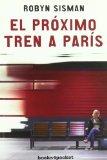 Portada de EL PROXIMO TREN A PARIS