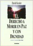 Portada de EL DERECHO A MORIR EN PAZ Y CON DIGNIDAD