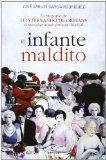 Portada de EL INFANTE MALDITO: LUIS FERNANDO DE ORLEANS Y BORBON