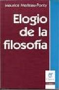 Portada de ELOGIO DE LA FILOSOFIA ; EL LENGUAJE INDIRECTO Y LAS VOCES DEL SILENCIO