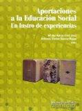 Portada de APORTACIONES A LA EDUCACIÓN SOCIAL: UN LUSTRO DE EXPERIENCIAS (COLLECTANEA)