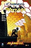 Portada de CONVERGENCIA: BATMAN - FLASHPOINT: BATMAN CONVERGE EN FLASHPOINT 2 DE 2