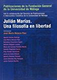 Portada de JULIAN MARIAS: UNA FILOSOFIA EN LIBERTAD