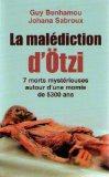 Portada de LA MALEDICTION DE LA MOMIE D'OTZI: 7 MORTS MYSTERIEUSES AUTOUR D'UNE MOMIE DE 5300 ANS -L'ENQUETE