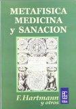 Portada de METAFISICA MEDICA Y SANACION