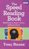 Portada de THE SPEED READING BOOK: READ MORE, LEARN MORE, ACHIEVE MORE