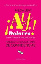 Portada de ¡AY, DOLORES! - EBOOK