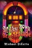 Portada de MILKY WAY MARMALADE