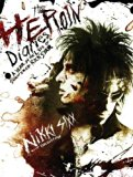 Portada de THE HEROIN DIARIES: A YEAR IN THE LIFE OF A SHATTERED ROCK STAR BY NIKKI SIXX (15-OCT-2007) HARDCOVER