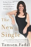 Portada de THE NEW SINGLE: FINDING, FIXING, AND FALLING BACK IN LOVE WITH YOURSELF AFTER A BREAKUP OR DIVORCE BY TAMSEN FADAL (2-JUN-2015) PAPERBACK