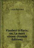 Portada de FLAUBERT à PARIS; OU, LE MORT VIVANT (FRENCH EDITION)