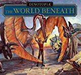 Portada de DINOTOPIA: THE WORLD BENEATH BY JAMES GURNEY (1999-04-30)