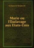 Portada de MARIE OU L'ESCLAVAGE AUX ETATS-UNIS
