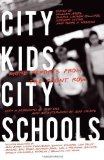 Portada de CITY KIDS, CITY SCHOOLS: MORE REPORTS FROM THE FRONT ROW PUBLISHED BY NEW PRESS, THE (2008)