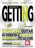 Portada de MEL BAY GETTING INTO GYPSY JAZZ GUITAR (MEL BAY'S GETTING INTO) (MEL BAY'S GETTING INTO) BY STEPHANE WREMBEL (2004-10-13)