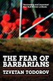Portada de THE FEAR OF BARBARIANS BY TZVETAN TODOROV (2010-07-02)