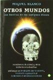 Portada de OTROS MUNDOS - LAS HUELLAS DE LOS ANTIGUOS DIOSES DE BLANCO, MIGUEL (2011) TAPA BLANDA