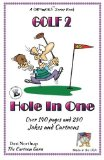Portada de HOLE IN ONE: JOKES & CARTOONS IN BLACK AND WHITE (GOLF) (VOLUME 2) BY DESI NORTHUP (2015-01-23)