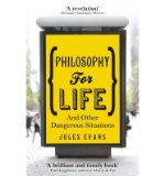 Portada de [(PHILOSOPHY FOR LIFE: AND OTHER DANGEROUS SITUATIONS)] [AUTHOR: JULES EVANS] PUBLISHED ON (MAY, 2013)