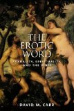 Portada de THE EROTIC WORD: SEXUALITY, SPIRITUALITY, AND THE BIBLE BY CARR, DAVID M. [2005]