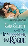 Portada de TO SURRENDER TO A ROGUE (CIRCLE OF SIN TRILOGY) BY CARA ELLIOTT (2010-06-01)
