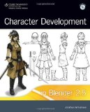 Portada de CHARACTER DEVELOPMENT IN BLENDER 2.5 1ST (FIRST) EDITION BY WILLIAMSON, JONATHAN PUBLISHED BY CENGAGE LEARNING PTR (2011)