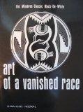 Portada de ART OF A VANISHED RACE: THE MIMBRES CLASSIC BLACK-ON-WHITE BY GIAMMATTEI, VICTOR MICHAEL, REICHERT, NANCI GREER (1990) PAPERBACK