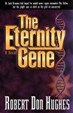 Portada de THE ETERNITY GENE BY ROBERT DON HUGHES (1999-01-02)