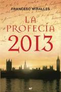 Portada de LA PROFECÍA 2013