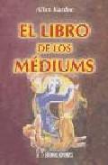 Portada de EL LIBRO DE LOS MÉDIUMS