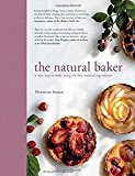 Portada de THE NATURAL BAKER: A NEW WAY TO BAKE USING THE BEST NATURAL INGREDIENTS