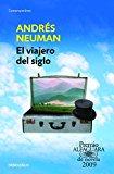 Portada de EL VIAJERO DEL SIGLO / TRAVELER OF THE CENTURY: A NOVEL