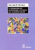 Portada de LA FORMACION DEL PROFESORADO Y LA LUCHA POR LA JUSTICIA SOCIAL