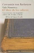 Portada de EL LIBRO DE LOS SABERES: CONVERSACIONES CON LOS GRANDES INTELECTUALES DE NUESTRO TIEMPO