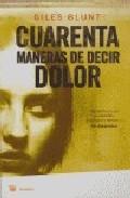 Portada de CUARENTA MANERAS DE DECIR DOLOR