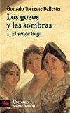Portada de LOS GOZOS Y LAS SOMBRAS, 1: EL SEÑOR LLEGA