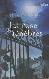 Portada de LA ROSE DES TÉNÈBRES (BEST-SELLERS)