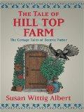Portada de THE TALE OF HILL TOP FARM (WHEELER LARGE PRINT BOOKS)