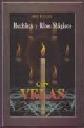Portada de HECHIZOS Y RITOS MAGICOS CON VELAS