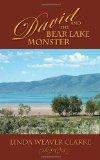 Portada de DAVID AND THE BEAR LAKE MONSTER: A FAMILY SAGA IN BEAR LAKE, IDAHO