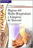 Portada de HIGIENE DEL MEDIO HOSPITALARIO Y LIMPIEZA DE MATERIAL