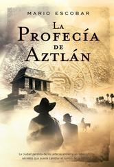 Portada de LA PROFECÍA DE AZTLÁN - EBOOK